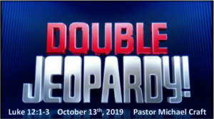 "This Sunday: Message - ""Double Jeopardy"""
