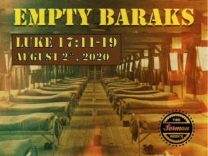 "August 2nd: Message - ""Empty Baraks"""