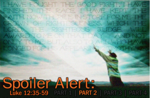 "This Sunday: Message - ""Spoiler Alert: part 2"""