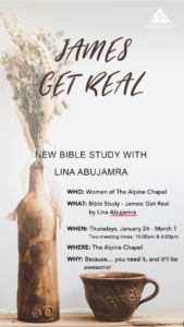 Women's Bible Study (AM): Get Real @ The Alpine Chapel