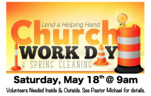Church Spring Cleaning/Work Day!
