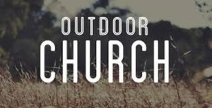Special OUTDOORS Church Service