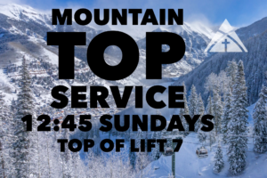 Mountain Top Service