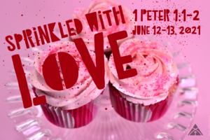 """June 12th & 13th Message: """"Sprinkled with LOVE"""""""